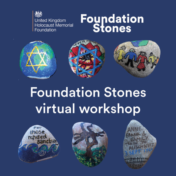 Holocaust Memorial Day - Foundation Stones Workshop