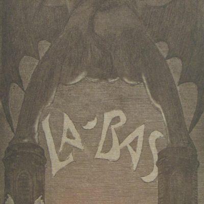 LDBTH:128 - La Bas de J.K. Huysmans La Bas